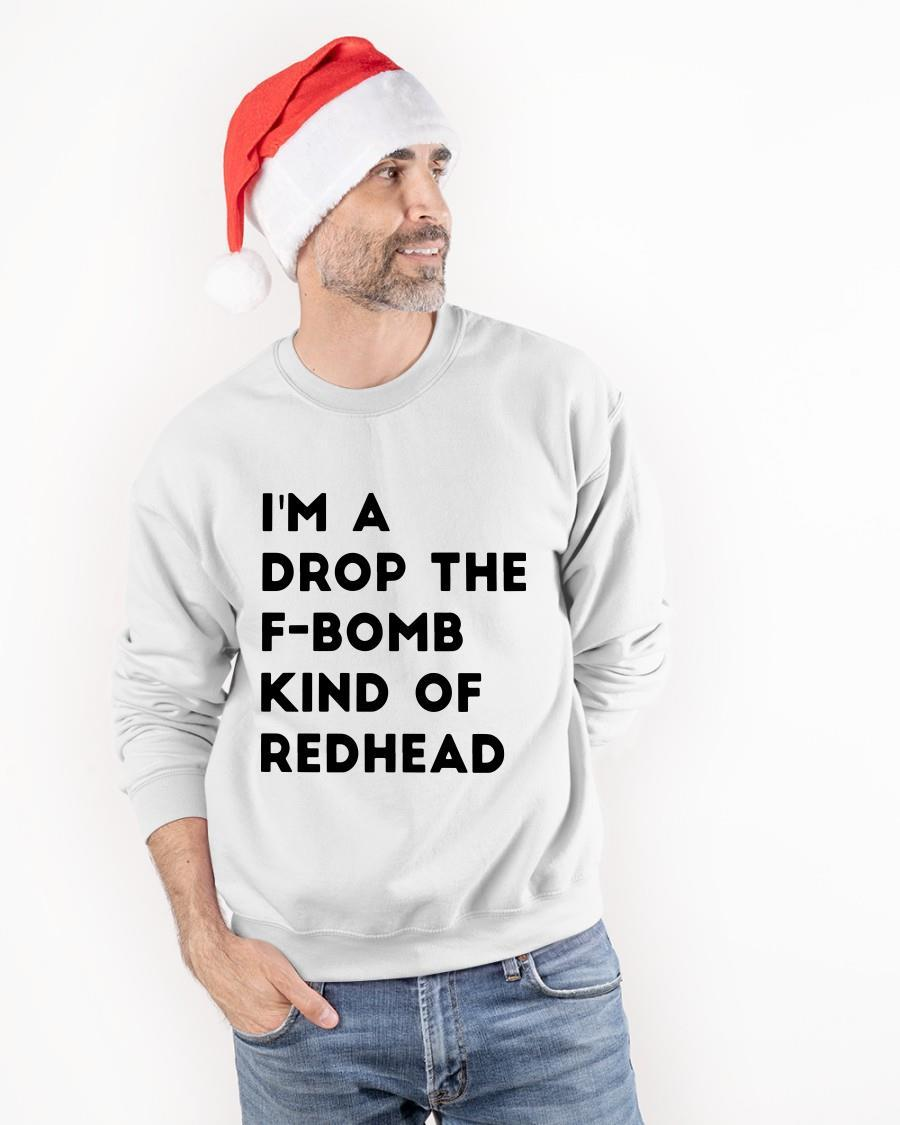 I'm A Drop The F Bomb Kind Of Redhead Longsleeve