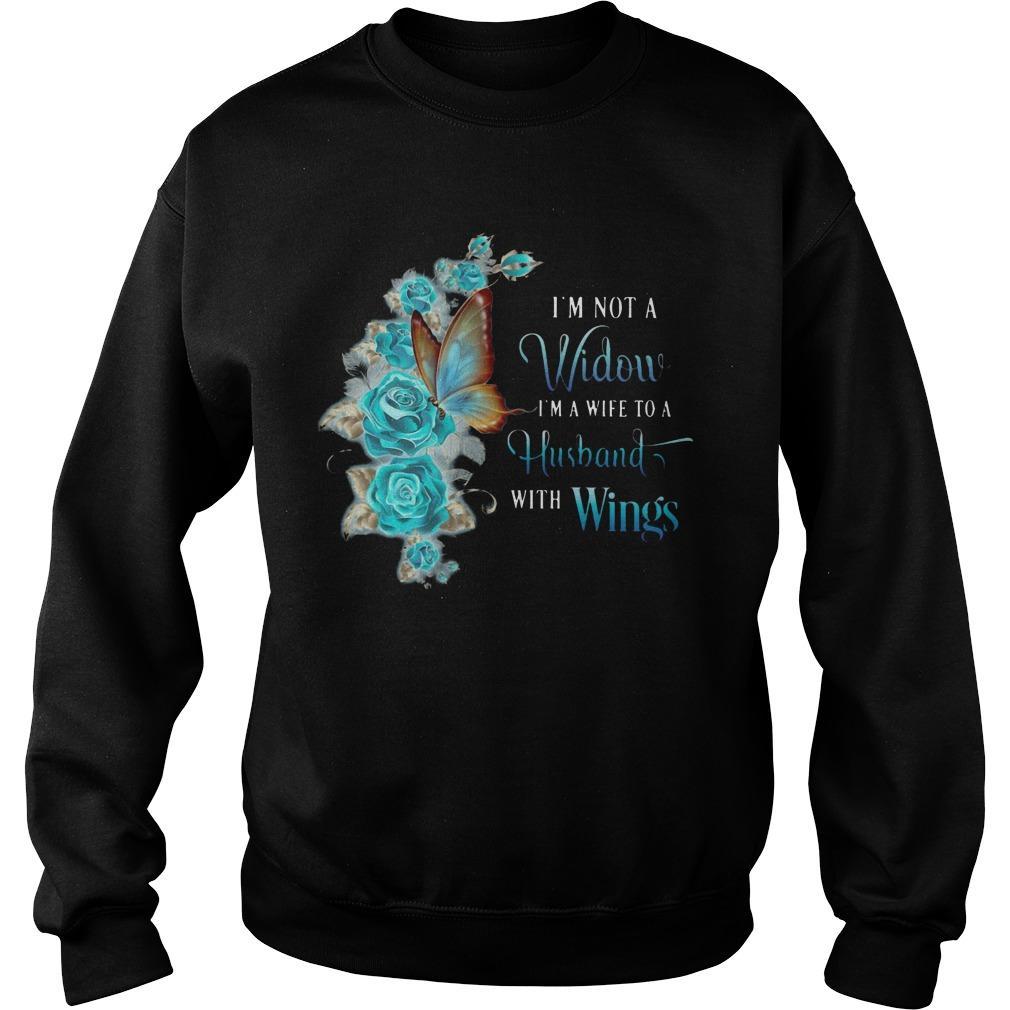 I'm Not A Widow I'm A Wife To A Husband With Wings Sweater
