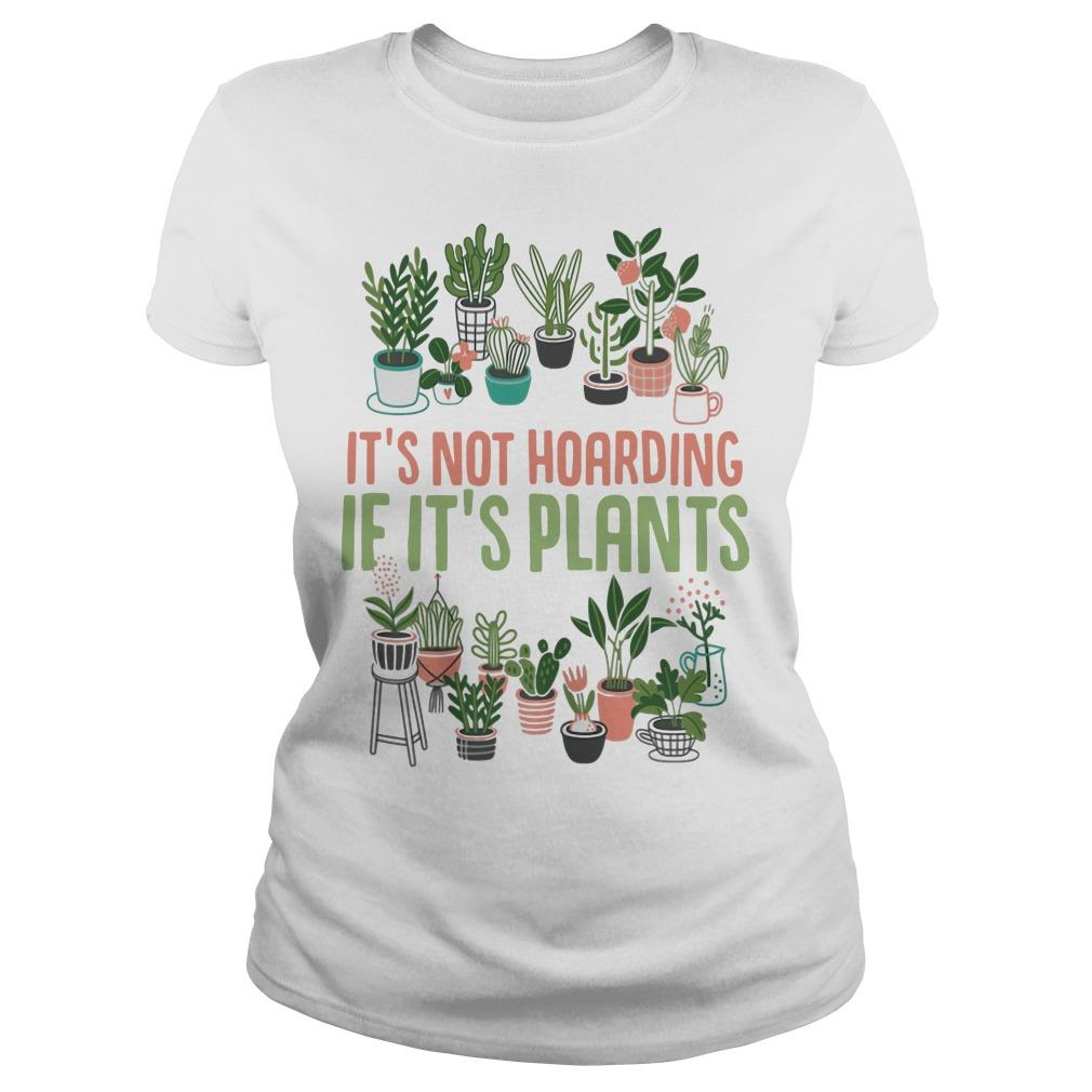 It's Not Hoarding If It's Plants Longsleeve