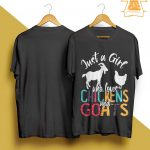 Just A Girl Who Loves Chickens And Goats Shirt