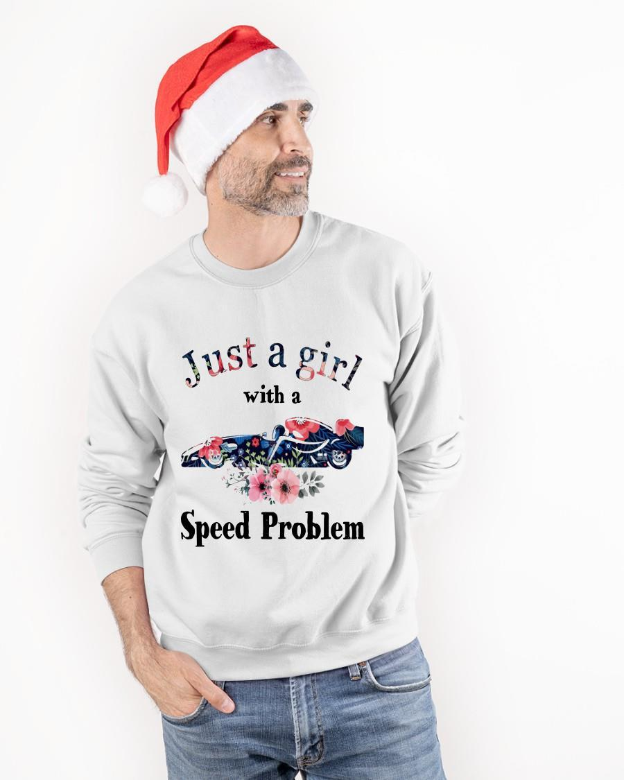 Just A Girl With A Speed Problem Sweater