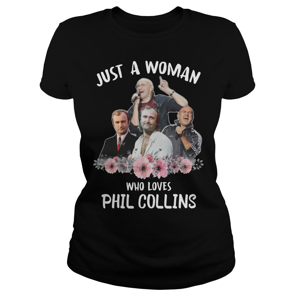 Just A Woman Who Loves Phil Collins Longsleeve