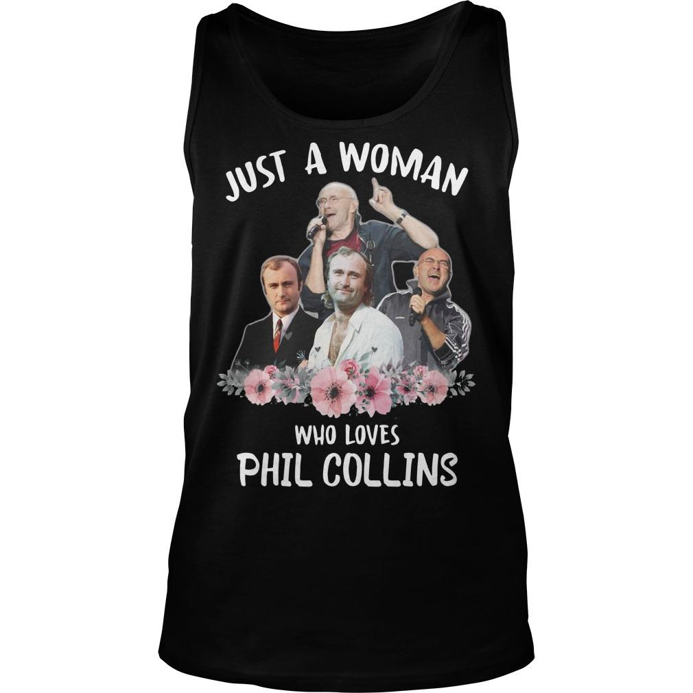 Just A Woman Who Loves Phil Collins Tank Top
