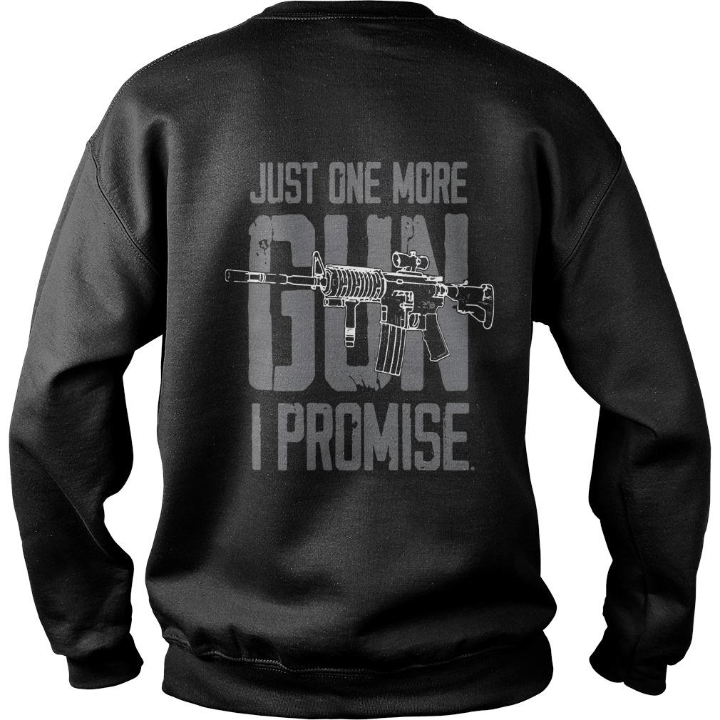 Just One More Gun I Promise Sweater