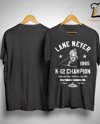 Lane Meyer 1985 K 12 Champion Defeated Roy Stalin On Due Ski Shirt