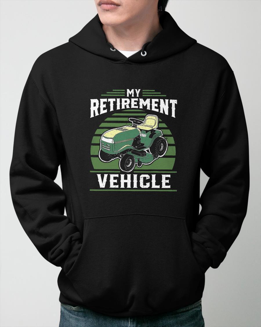 Lawn Mower My Retirement Vehicle Hoodie