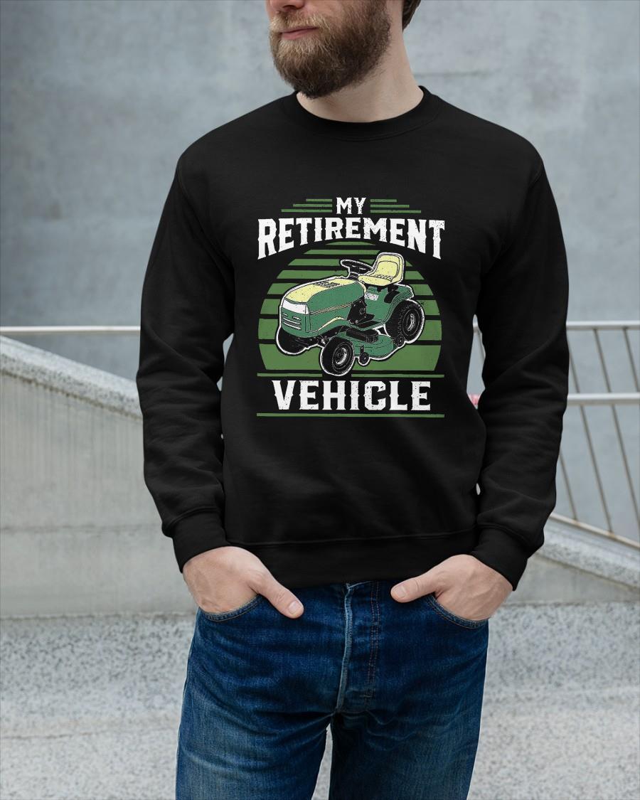 Lawn Mower My Retirement Vehicle Longsleeve