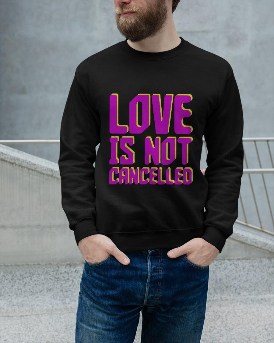 Love Is Not Cancelled Sweater