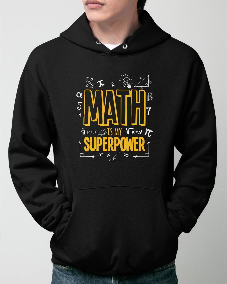Math Is My Superpower Hoodie