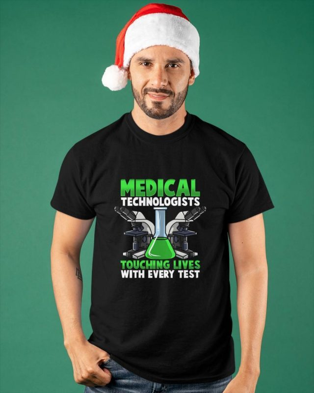 Medical Technologists Touching Lives With Every Test Shirt