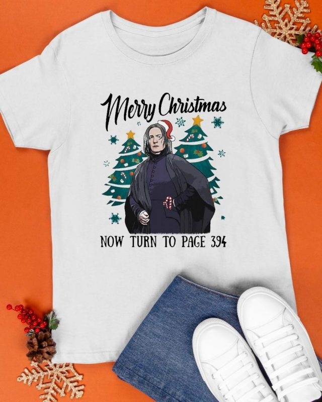 Merry Christmas Now Turn To Page 394 Shirt