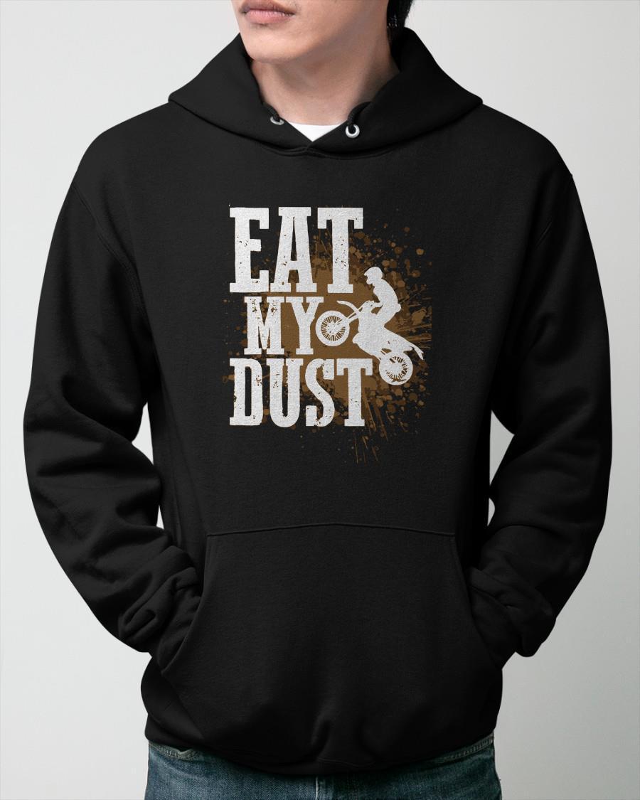 Motocross Eat My Dust Hoodie