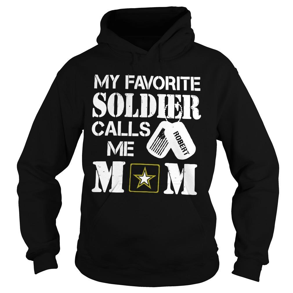 My Favorite Soldier Calls Me Mom Hoodie