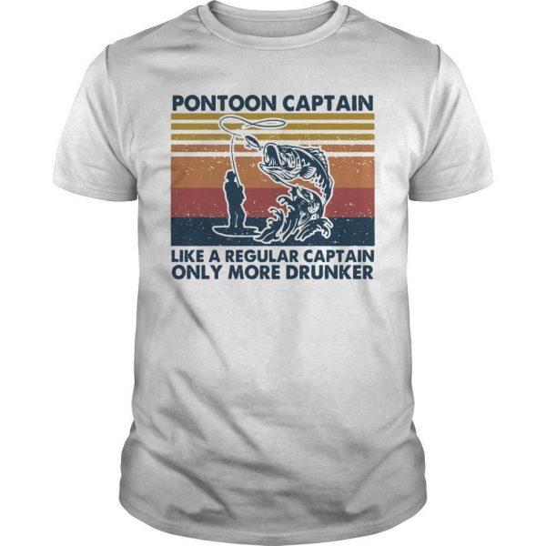 Pontoon Captain Shirt Only Drunker