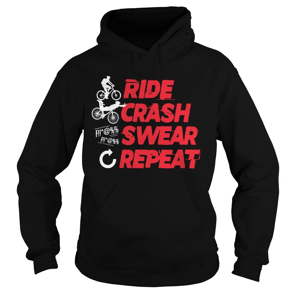 Ride Crash Swear Repeat Hoodie