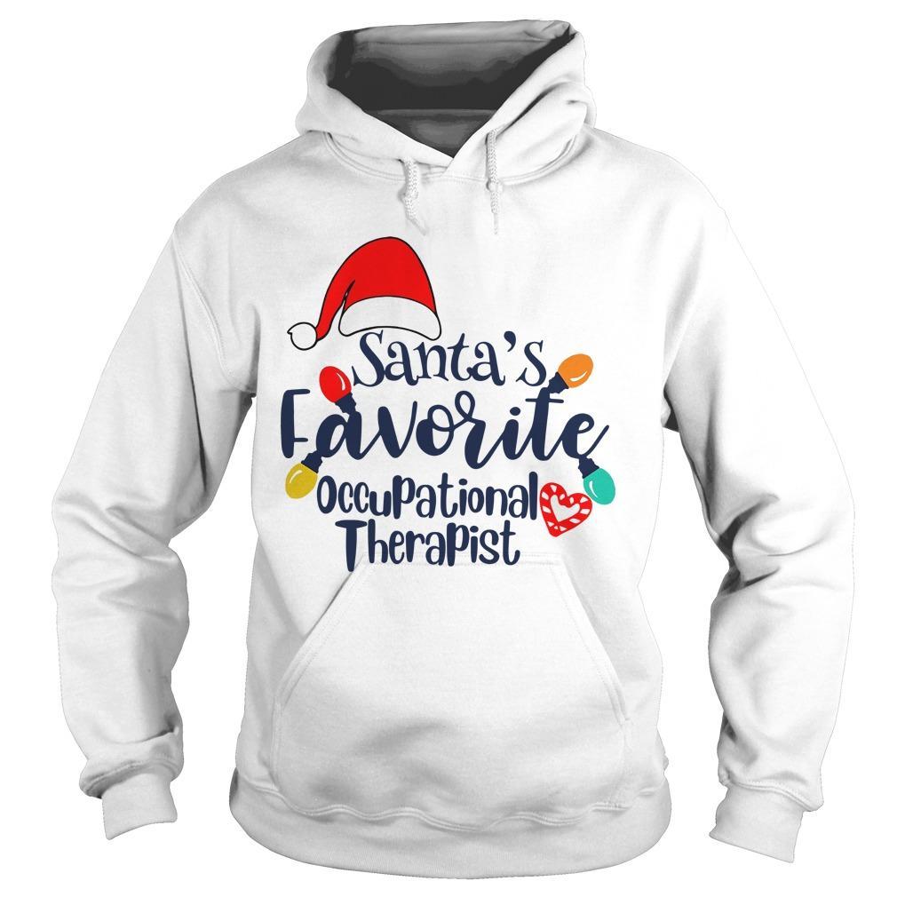 Santa's Favorite Occupational Therapist Hoodie