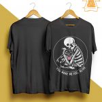 Skull Pitbull You Make Me Feel Alive Shirt