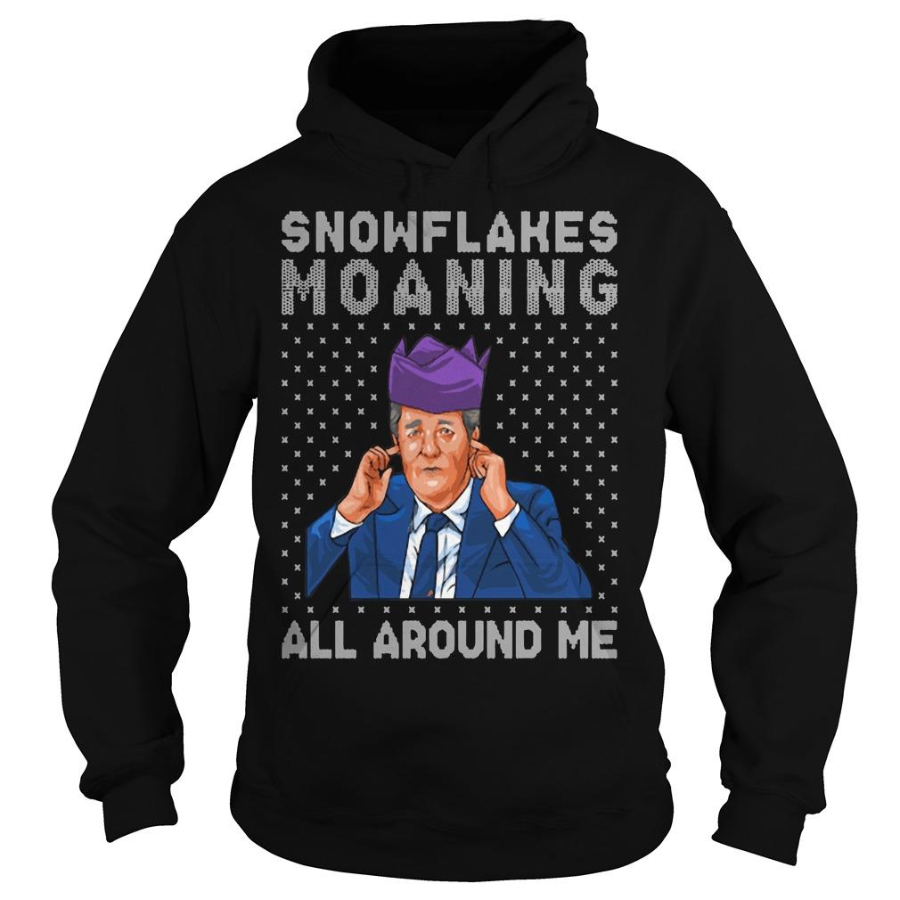 Snowflakes Moaning All Around Me Hoodie