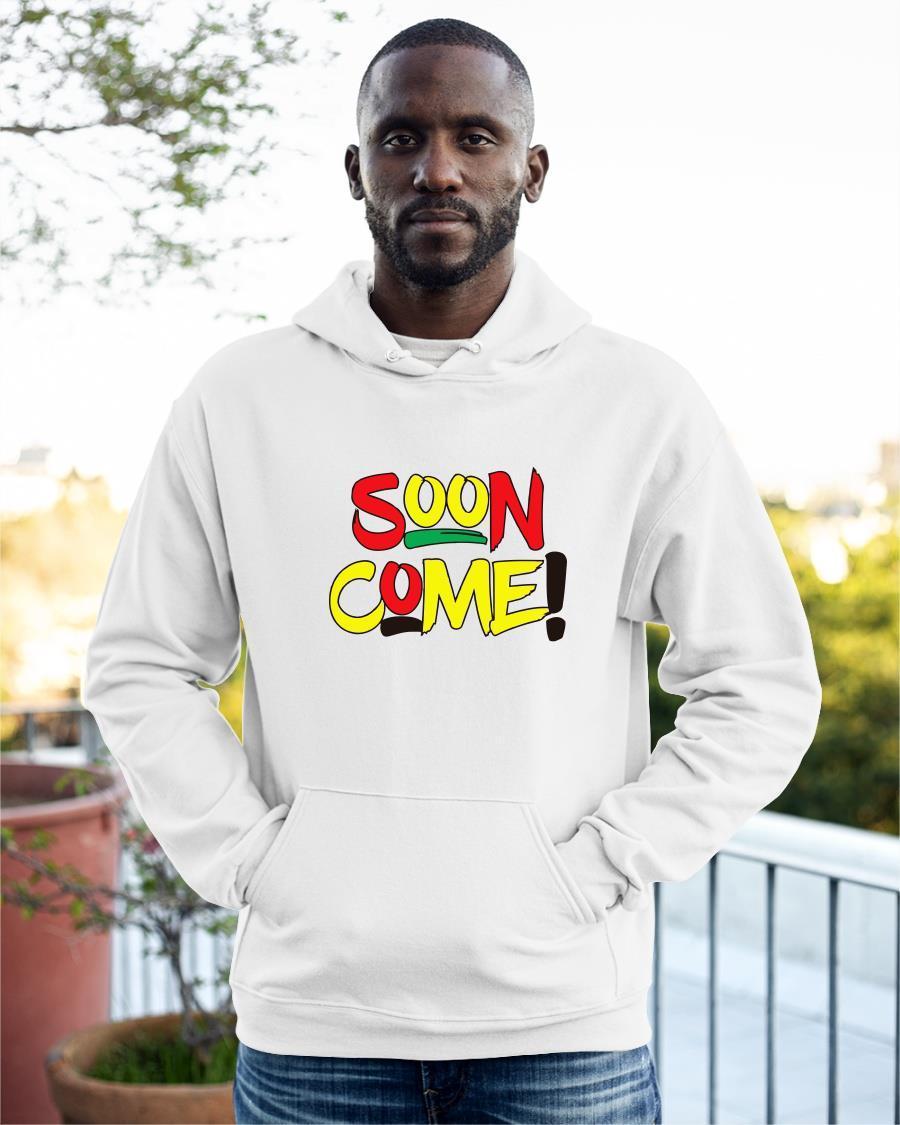 Soon Come Hoodie
