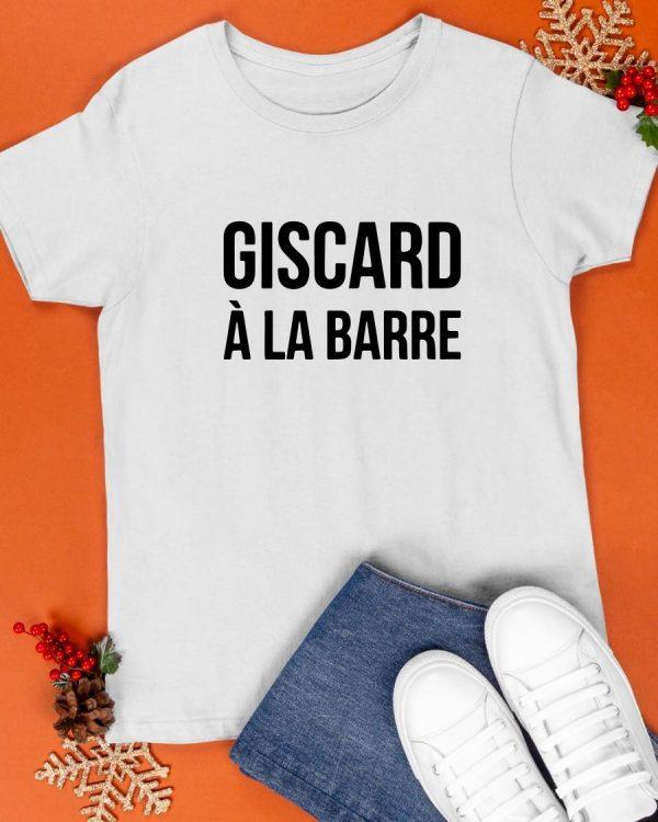 T Shirt Giscard À La Barre