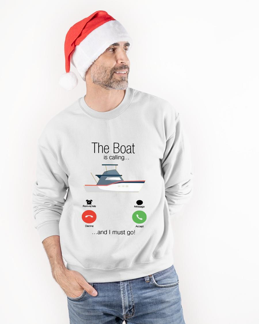 The Boat Is Calling And I Must Go Sweater