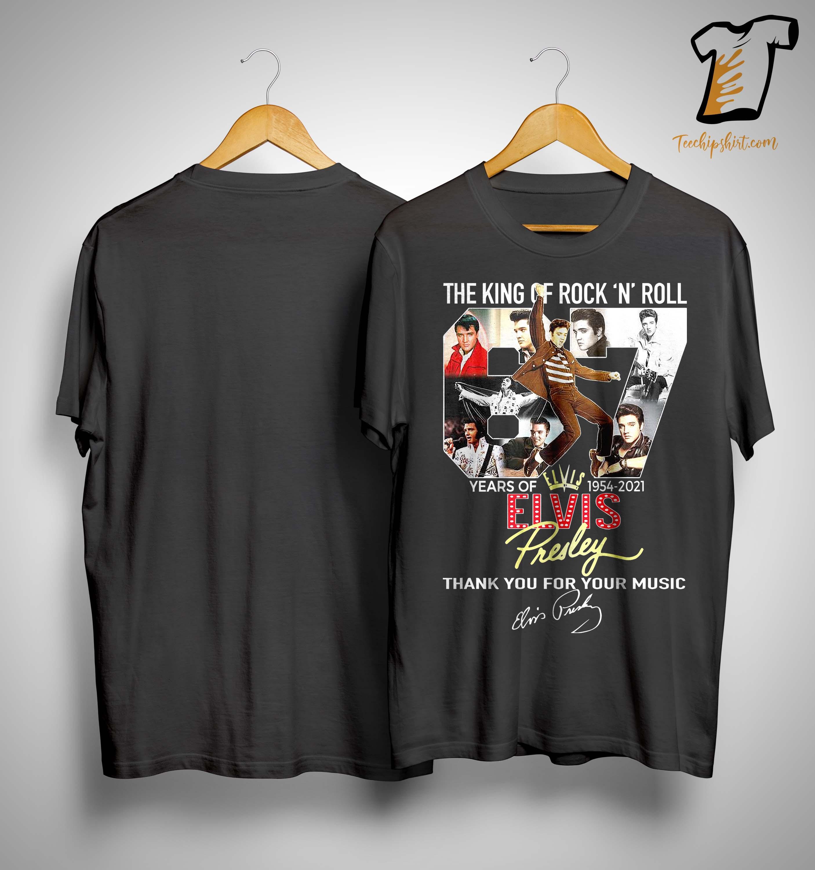 The King Of Rock N Roll 67 Years Of Elvis Presley Shirt