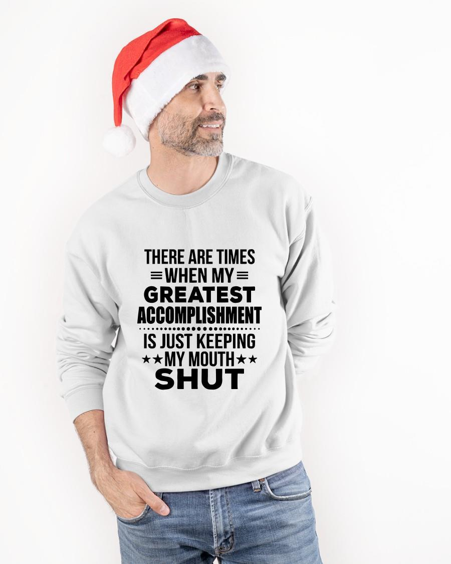 There Are Times When My Greatest Accomplishment Is Just Keeping My Mouth Shut Longsleeve