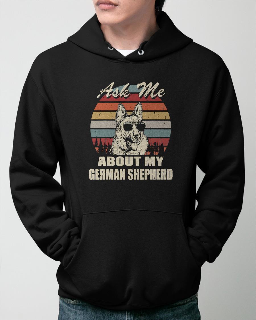 Vintage Ask Me About My German Shepherd Hoodie