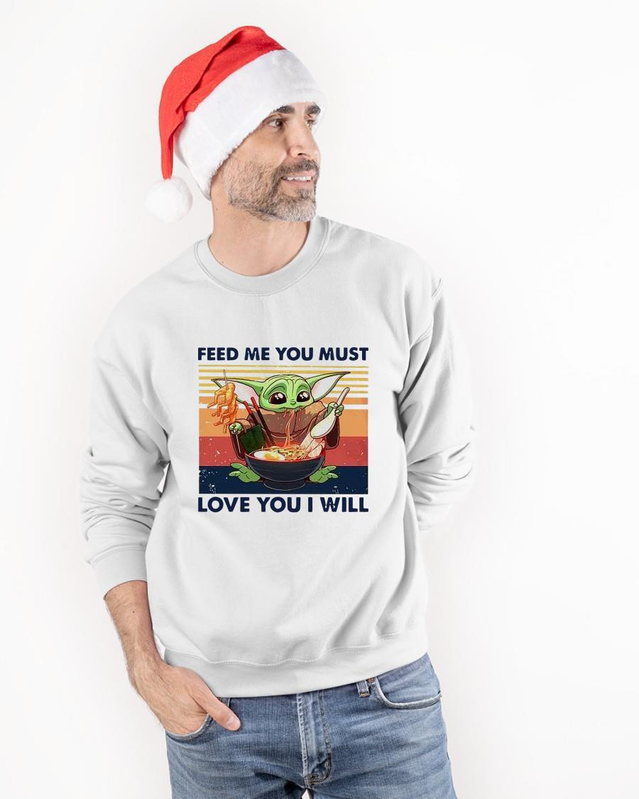 Vintage Baby Yoda Feed Me You Must Love You I Will Longsleeve