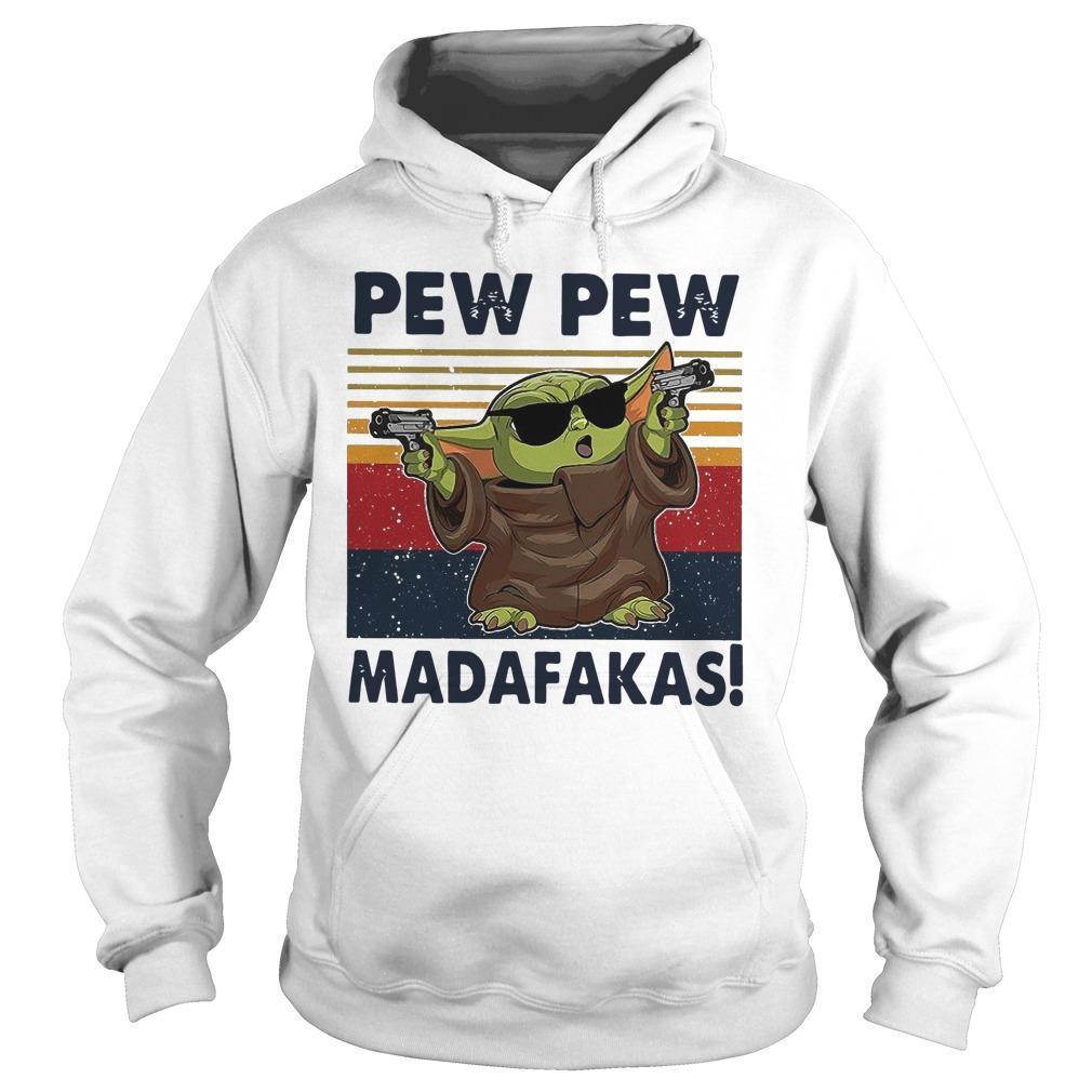 Vintage Baby Yoda Gun Pew Pew Madafakas Hoodie