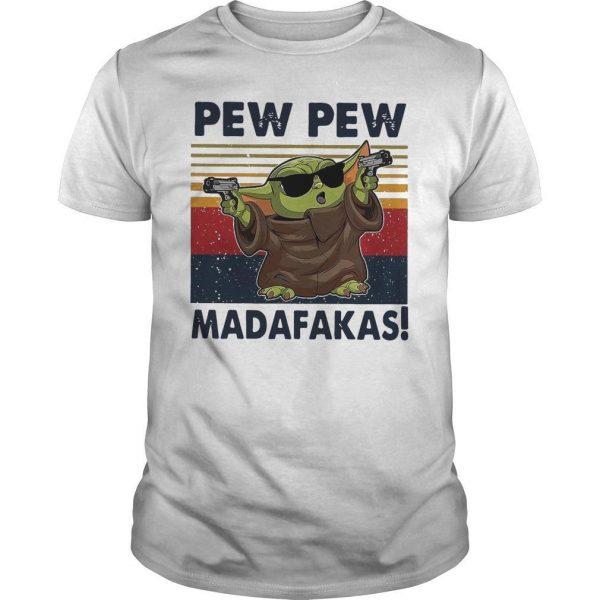 Vintage Baby Yoda Gun Pew Pew Madafakas Shirt