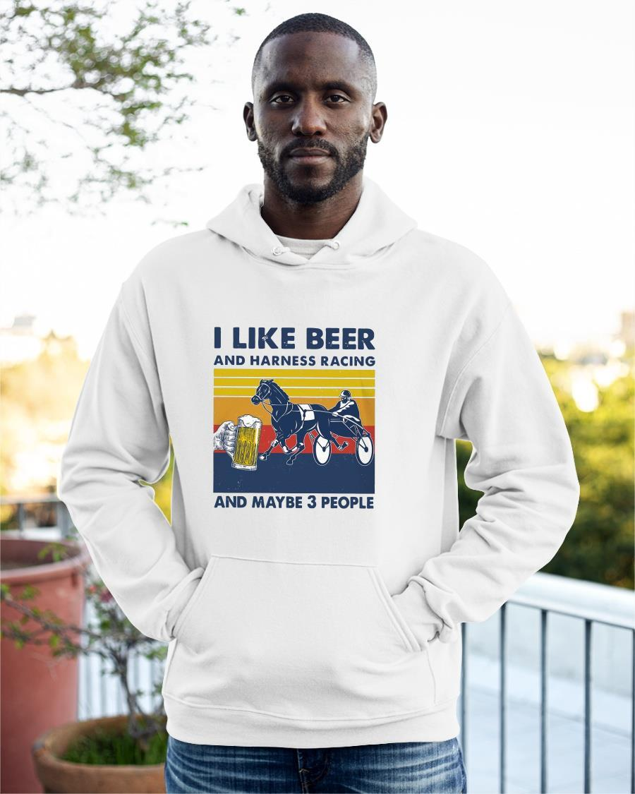 Vintage I Like Beer And Harness Racing And Maybe 3 People Hoodie