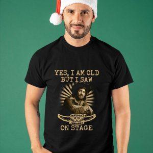 Yes I Am Old But I Saw Waylon Jennings On Stage Shirt
