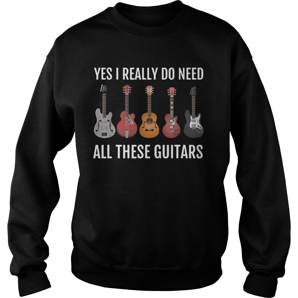 Yes I Really Do Need All These Guitars Sweater