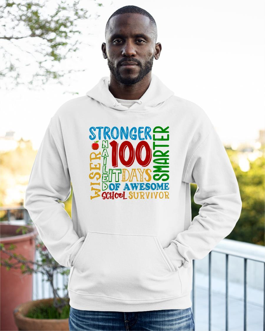100 Days Stronger Nailed It Smarter Hoodie