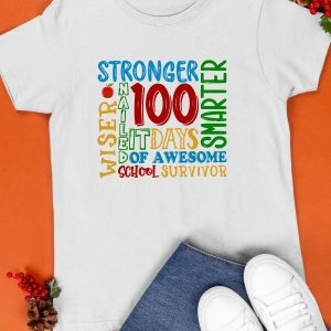 100 Days Stronger Nailed It Smarter Shirt