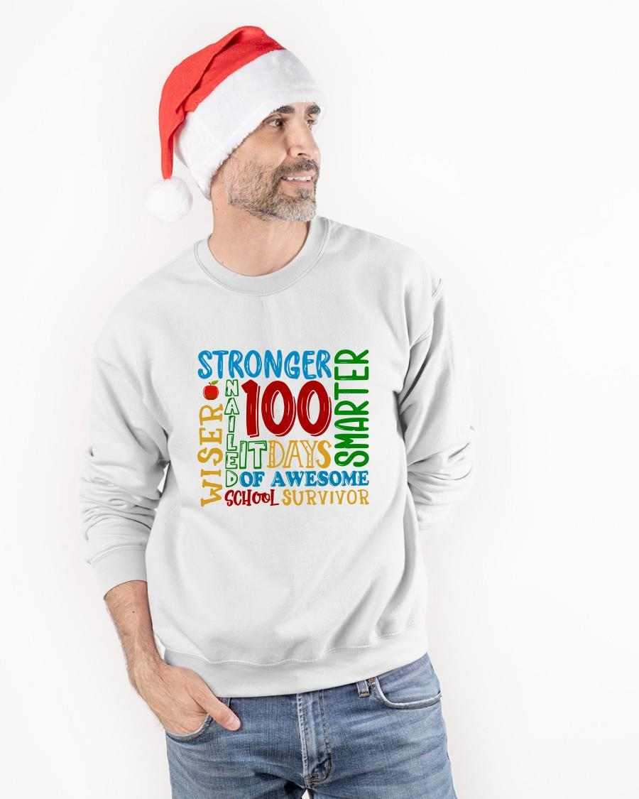 100 Days Stronger Nailed It Smarter Sweater
