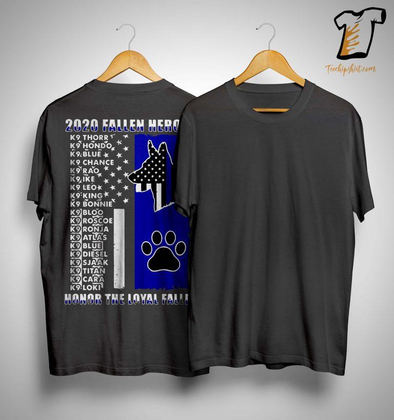 2020 Fallen Heroes Honor The Loyal Fallen Shirt