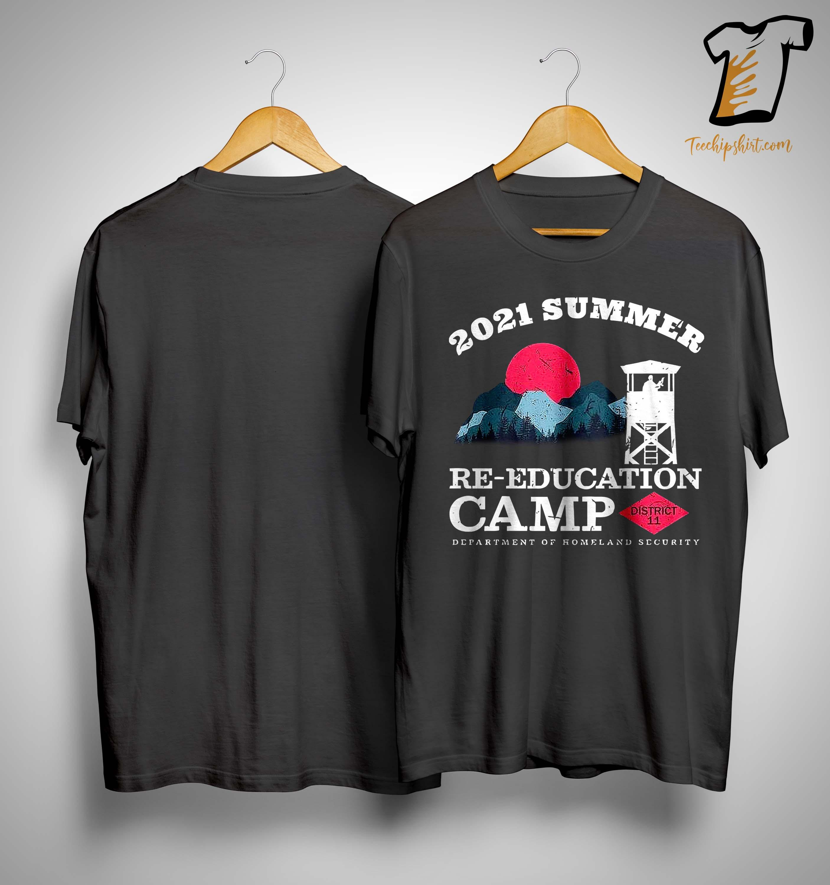 2021 Summer Re Education Camp District 11 Shirt