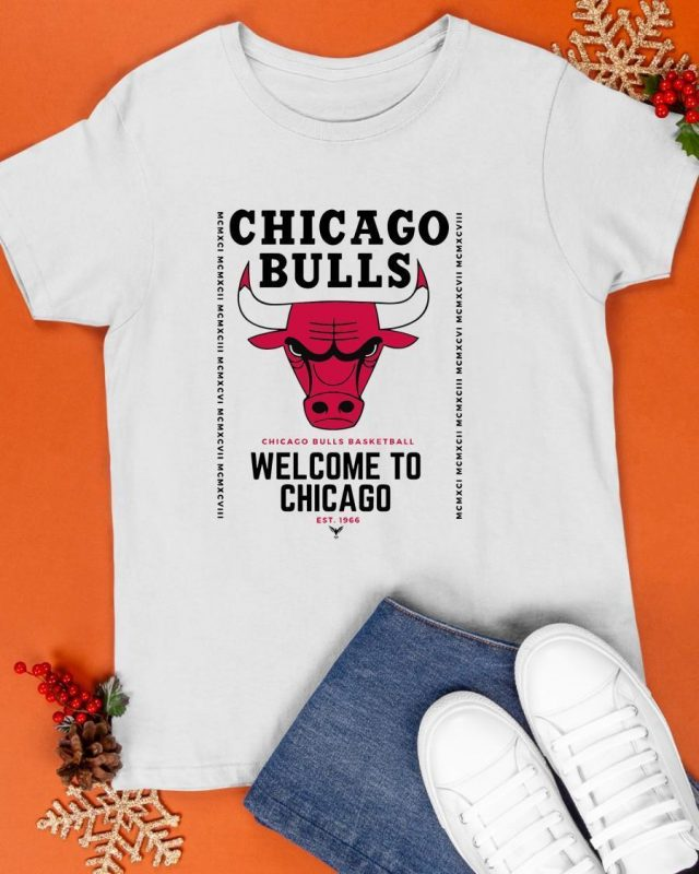 2021 Welcome To Chicago Chicago Bulls Shirt