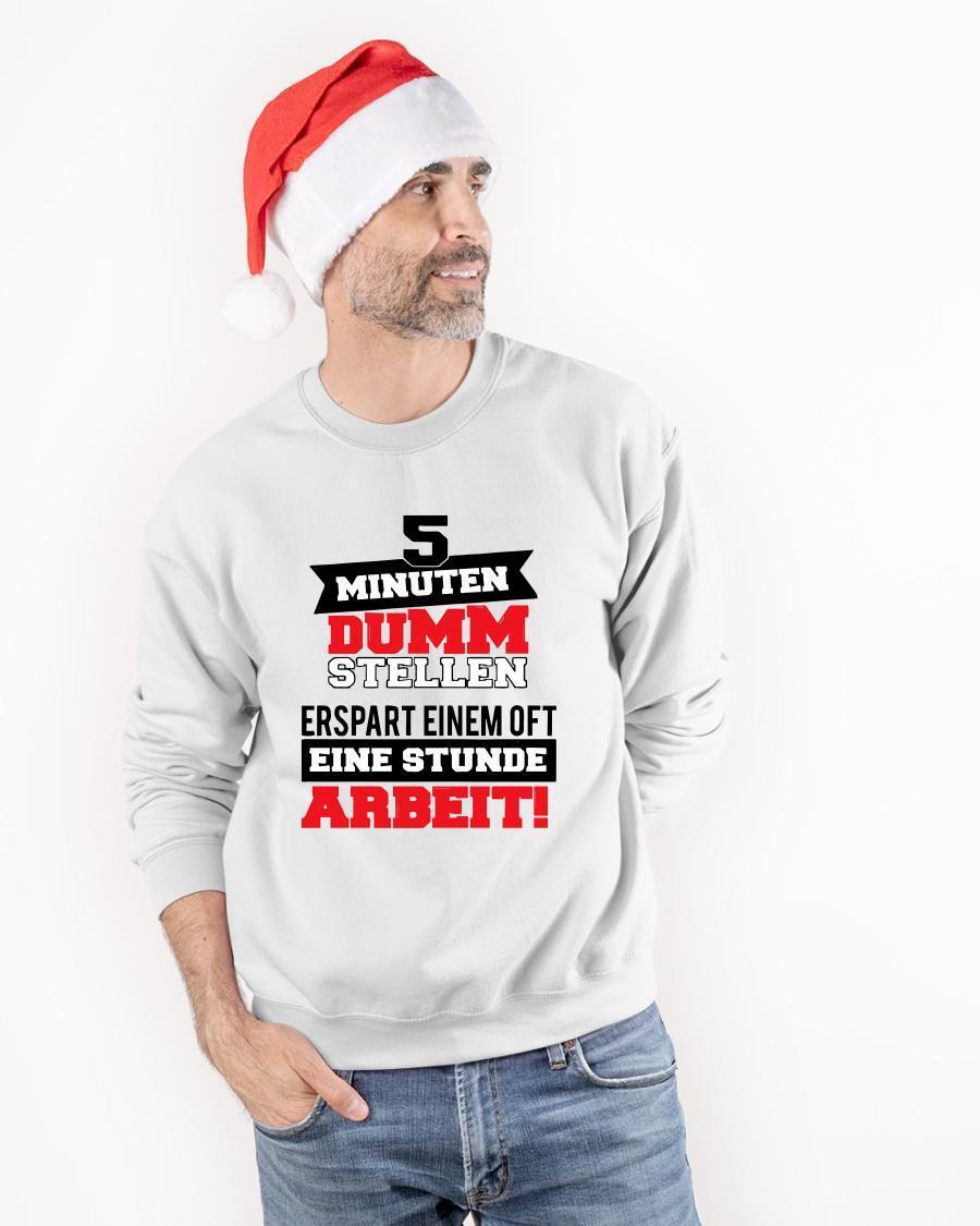 5 Minuten Dumm Stellen Erspart Einem Oft Eine Sweater