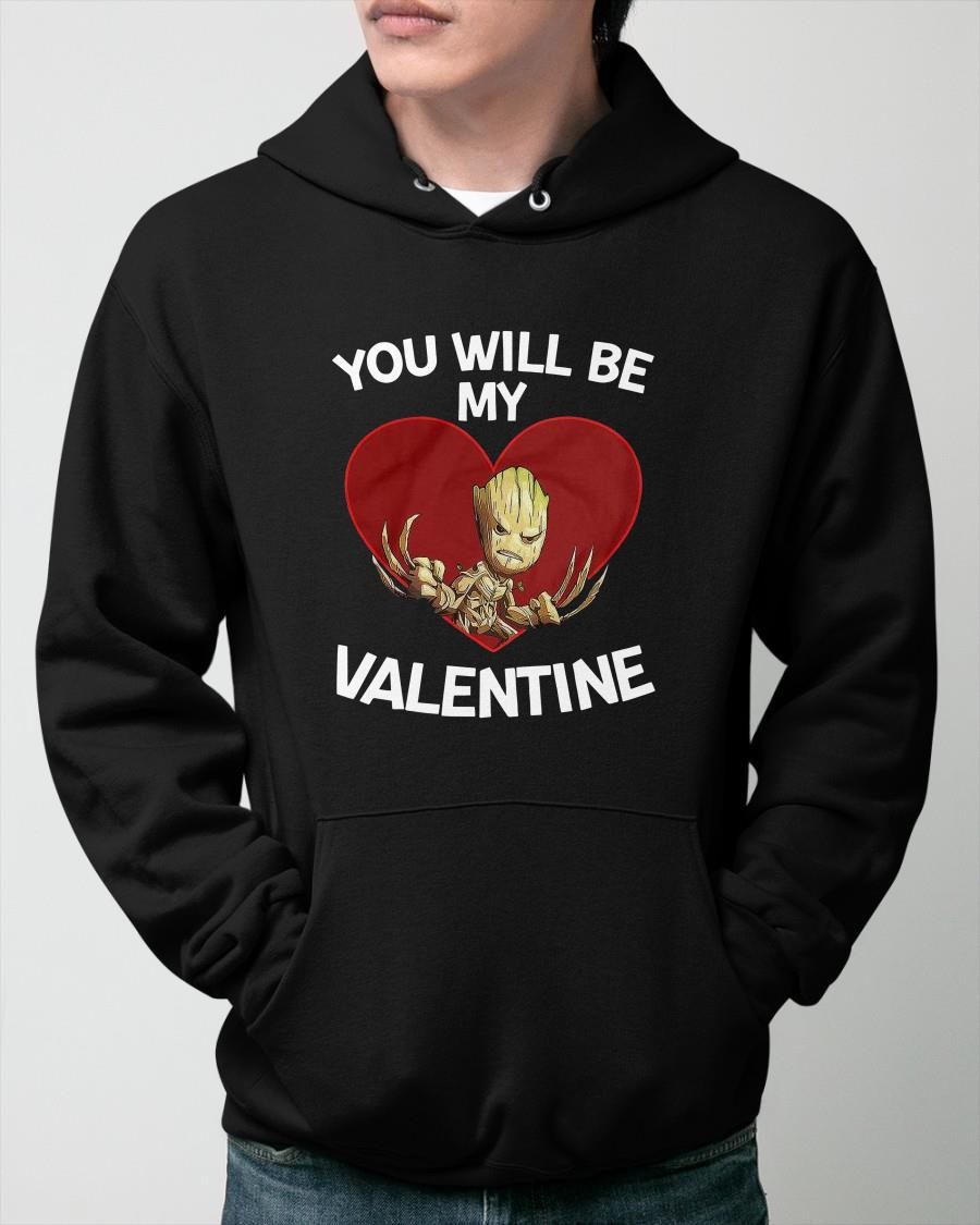 Baby Groot Heart You Will Be My Valentine Hoodie