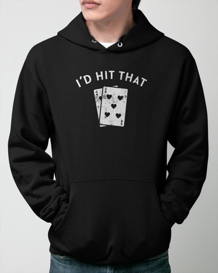 Blackjack I'd Hit That Hoodie