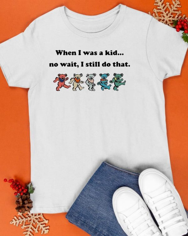 Dancing Bear The Beatles When I Was A Kid No Wait I Still Do That Shirt