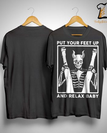 Devil Put Your Feet Up And Relax Baby Shirt