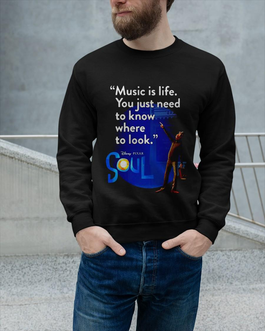 Disney Pixar Soul Music Is Life You Just Need To Know Where To Look Sweater