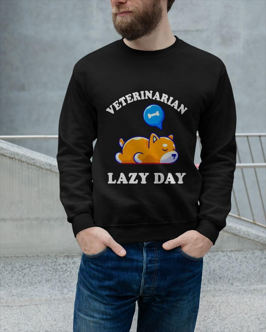 Dog Veterinarian Lazy Day Longsleeve