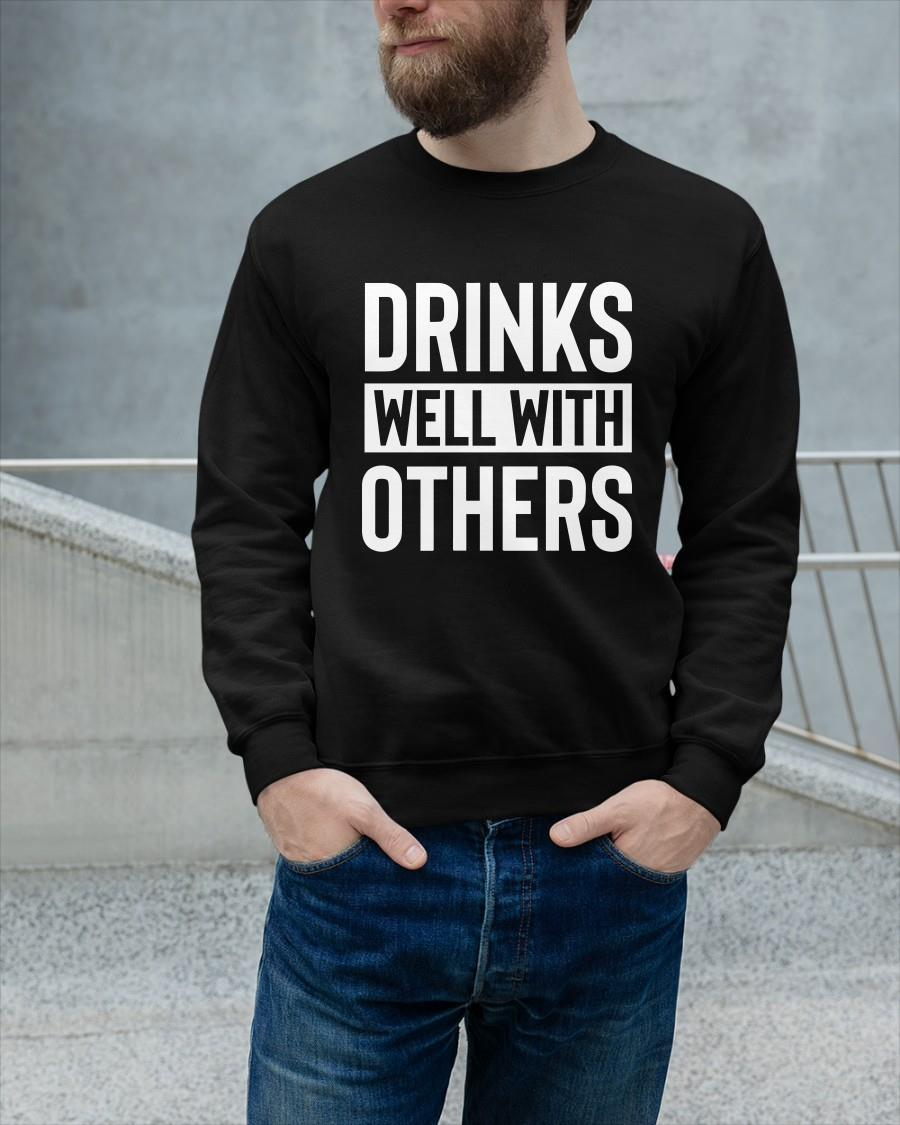 Drinks Well With Others Sweater