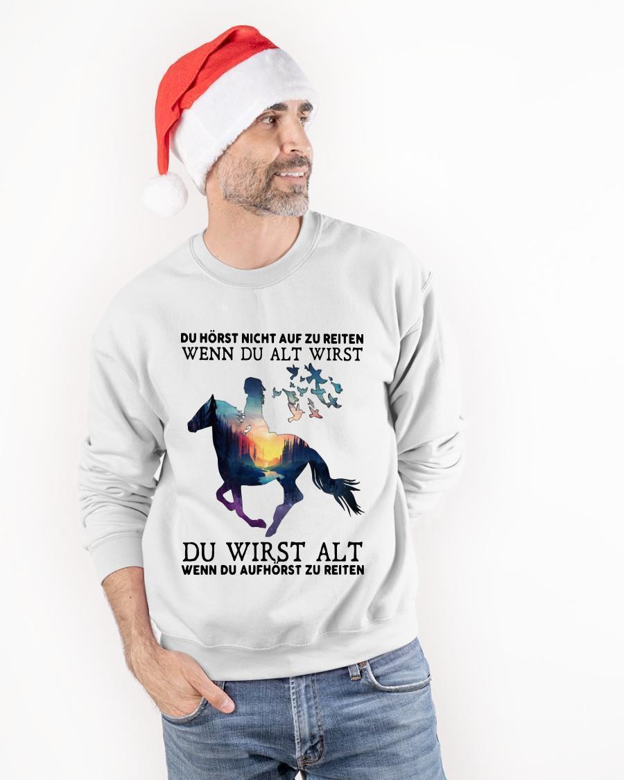 Du Hörst Nicht Auf Zu Reiten Wenn Du Alt Wirst Sweater