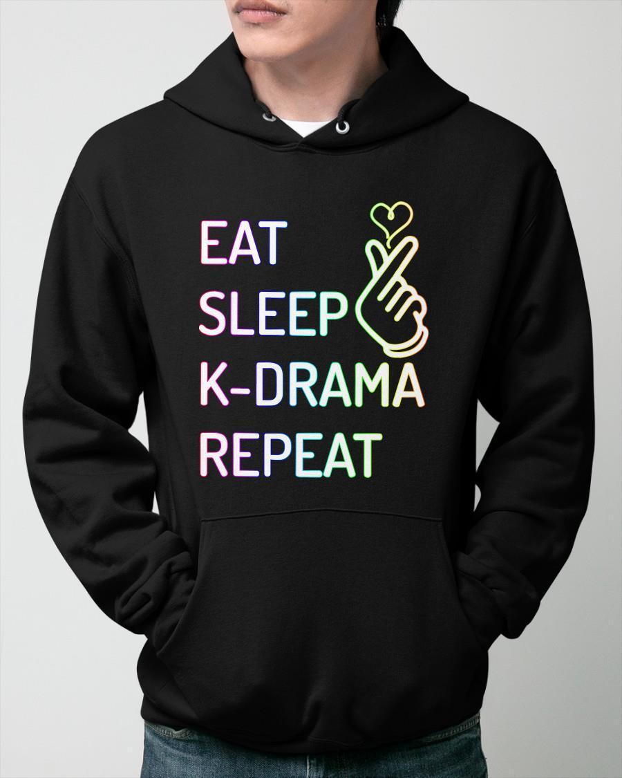 Eat Sleep K Drama Repeat Hoodie